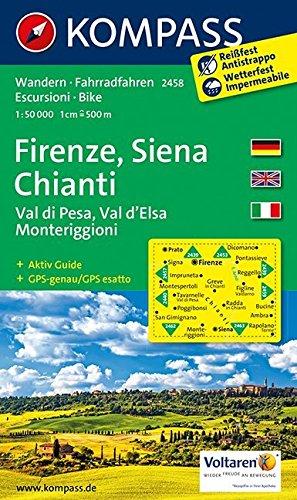 Firenze, Siena, Chianti, Val di Pesa, Val d'Elsa, Monteriggioni: Wanderkarte mit Aktiv Guide und Radrouten. GPS-genau. 1:50000 (KOMPASS-Wanderkarten, Band 2458)
