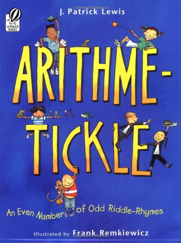 Arithme-Tickle: An Even Number of Odd Riddle-Rhymes (World Best Riddles And Answers)