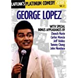 Lafflink Presents: The Platinum Comedy Series Vol. 2: George Lopez by First Look Studios