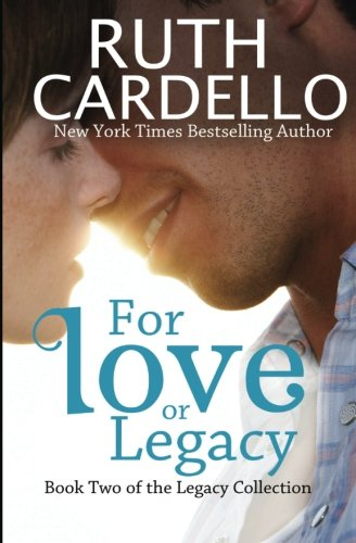 Download For Love or Legacy: Can her love save him before he goes too far? (Legacy Collection) ebook