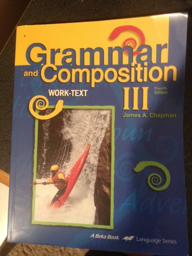 Grammar and Composition III Work Text (Fourth Edition) for sale  Delivered anywhere in USA