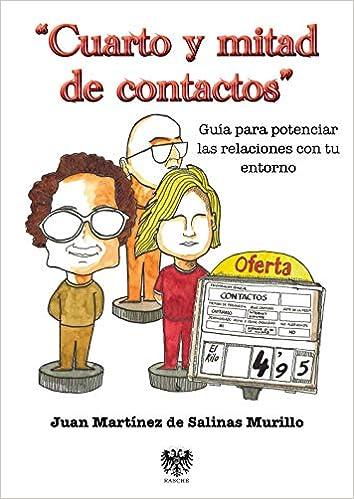 Cuarto Y Mitad De Contactos: Amazon.es: Juan Martínez De Salinas ...