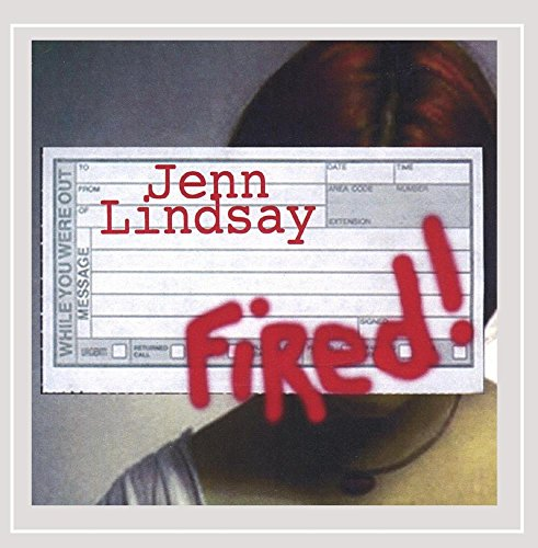 Original album cover of Fired! by Jenn Lindsay
