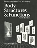 Body Structures and Functions, Scott, Ann S. and Fong, 0827378998