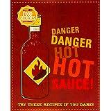 Food Heroes: Danger, Danger, Hot Sauce! (Love Food)