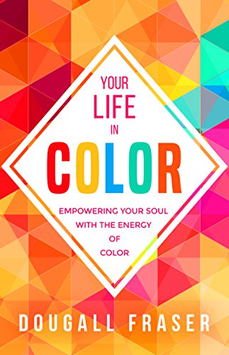 Your Life Color Empowering Energy ebook