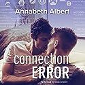 Connection Error: #gaymers, Book 3 Hörbuch von Annabeth Albert Gesprochen von: Sean Crisden