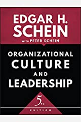 Organizational Culture and Leadership (The Jossey-Bass Business & Management Series) Kindle Edition