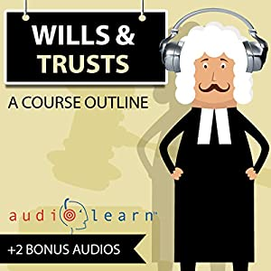 Wills and Trusts AudioLearn Audiobook