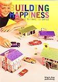 """Building Happiness"" av Jane Wernick"