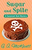 Sugar and Spite (A Savannah Reid Mystery Book 5)