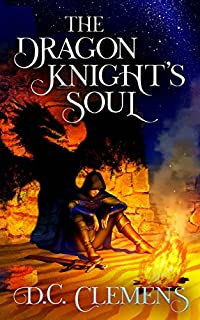 The Dragon Knight's Soul by D.C. Clemens ebook deal