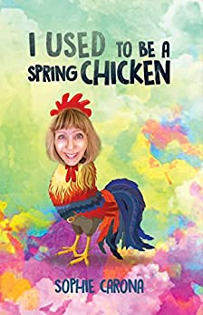 Download for free I Used to be a Spring Chicken