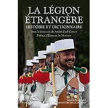 La Légion étrangère (Bouquins) (French Edition)