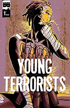 Young Terrorists #1 by [Pizzolo, Matt]