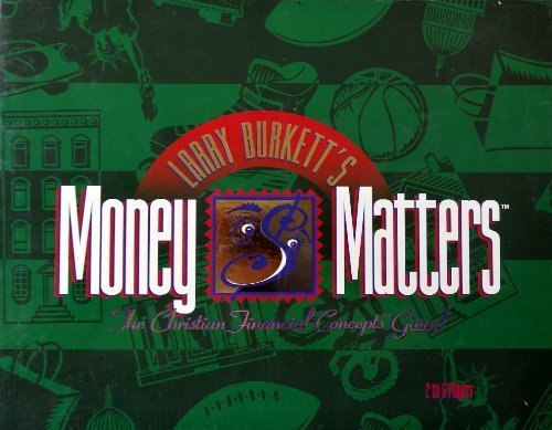 Larry Burkett's Money Matters The Christian Financial Concepts Game