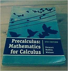 Book Custom Preset: Precalculus: Mathematics for Calculus, Chapters 1-11 Precalculus: Mathematics for Calculus, Chapters 1-11 by U (2012-05-03)