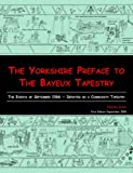 The Yorkshire Preface to the Bayeux Tape, Chas Jones, 1904623379