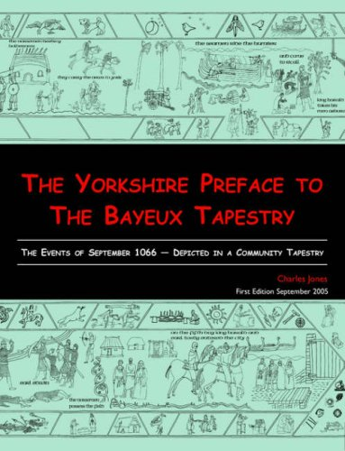 - The Yorkshire Preface to the Bayeux Tapestry