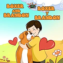 Boxer and Brandon Boxer y Brandon (English Spanish Bilingual Collection) (Spanish Edition)
