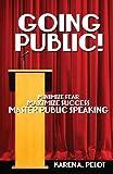 Going Public!, Karen A. Pelot, 1491247312