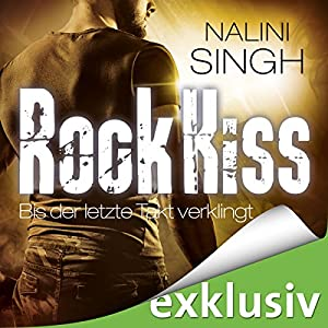 Rock Kiss - Bis der letzte Takt verklingt (Rock Kiss 4) Hörbuch