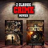Classic Crime Movie Double Bill: The Sun Sets at Dawn and The Moonstone
