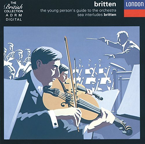 Britten:The Young Person's Guide To The Orchestra; Four Sea Interludes Etc