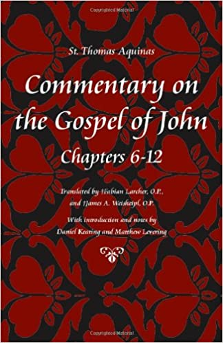 Commentary on the Gospel of John, Chapters 6-12