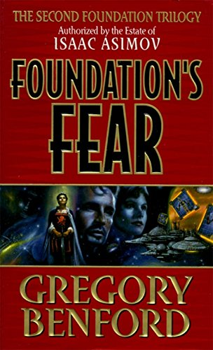 Gregory Benford - Foundation's Fear (2. Foundation-Zyklus 1)
