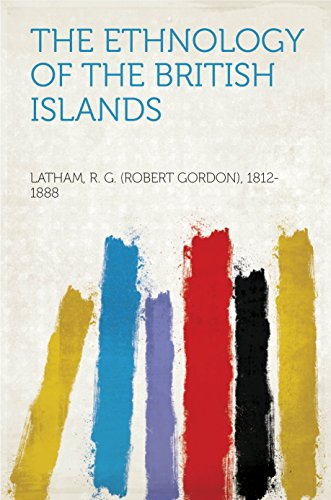 The Ethnology of the British Islands