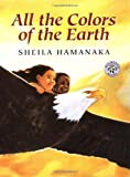All the Colors of the Earth, Sheila Hamanaka, 0688170625