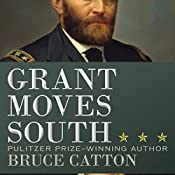 Grant Moves South | Bruce Catton
