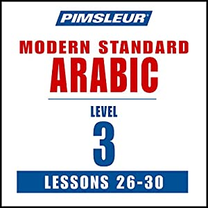 Pimsleur Arabic (Modern Standard) Level 3 Lessons 26-30 Speech