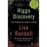 Higgs Discovery: The Power of Empty Space by Lisa Randall (2013-09-24)