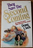 They Saw the Second Coming, Doug Clark, 0890811903