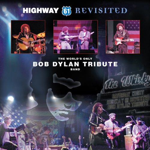 The World's Only Bob Dylan Tribute Band (Bob 61 Dylan Revisited)