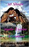 Search : Mt Shasta Mystic Passion: Deceptions
