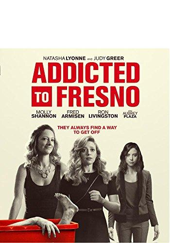 Addicted to Fresno [Blu-ray]