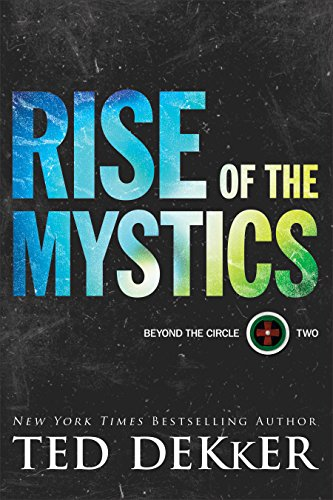 Pdf Spirituality Rise of the Mystics (Beyond the Circle Book #2)