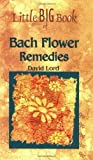 Bach Flower Remedies, David Lord, 9654940418