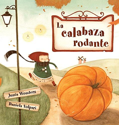 La Calabaza Rodante (Spanish (De Calabazas De Halloween)