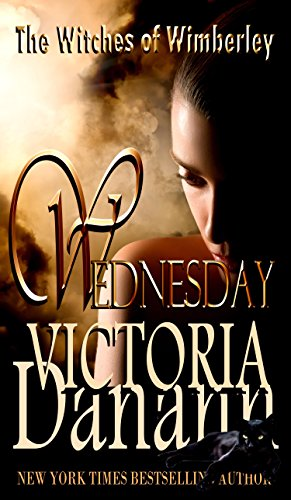 Wednesday (The Witches of Wimberley Book 3) by [Danann, Victoria]