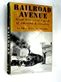 img - for Railroad avenue; great stories and legends of American railroading book / textbook / text book