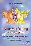 Wunscherfüllung mit Engeln: Schöpfe aus der Quelle Deines ICH BIN