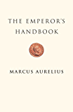 The Emperor's Handbook (Illustrated) (English Edition)