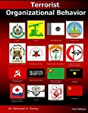 Terrorist Organizational Behavior, Michael Toney, 0615687393