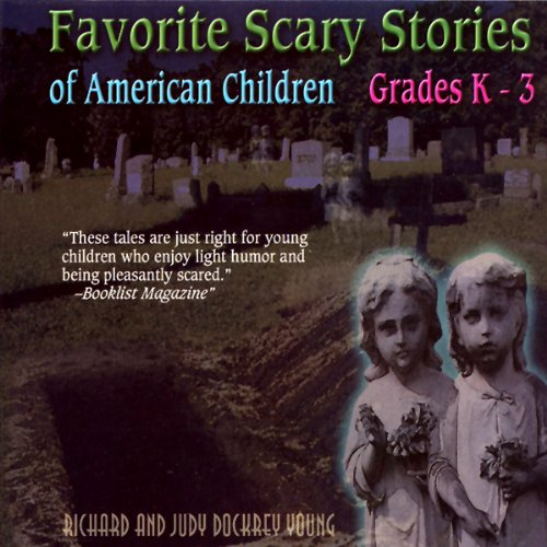 Favorite Scary Stories of American Children: For Grades K-3]()