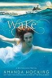 Wake (A Watersong Novel Book 1)