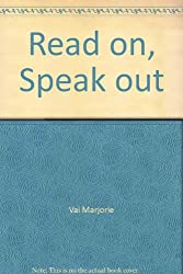 Read on, Speak out